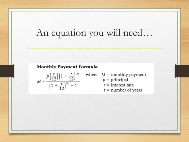 An equation you will need…