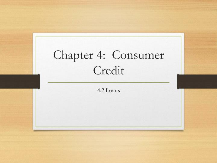 Chapter 4 consumer credit