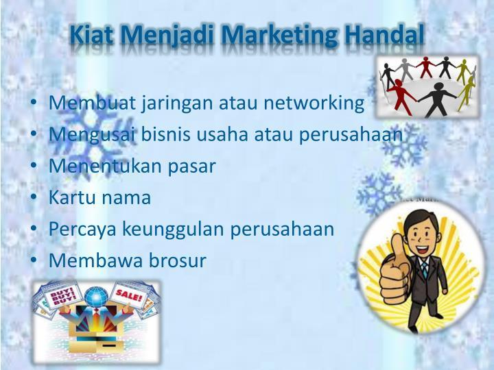 Kiat Menjadi Marketing Handal
