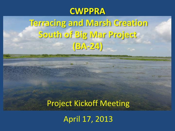 cwppra terracing and marsh creation south of big mar project ba 24 n.