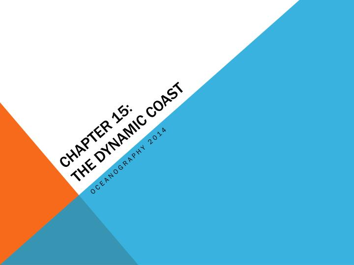 chapter 15 the dynamic coast n.
