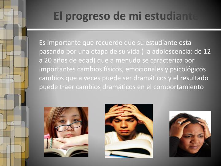 El progreso de mi estudiante