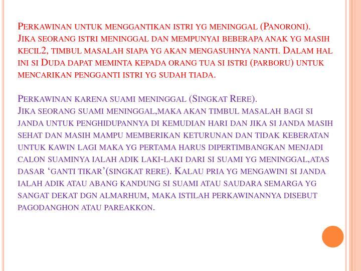Perkawinan untuk menggantikan istri yg meninggal (Panoroni).