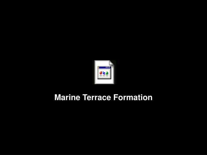 Marine Terrace Formation