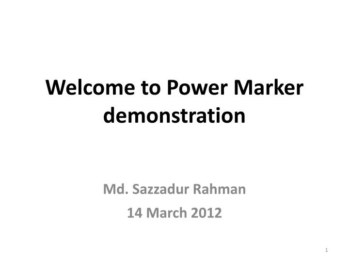 welcome to power marker demonstration n.