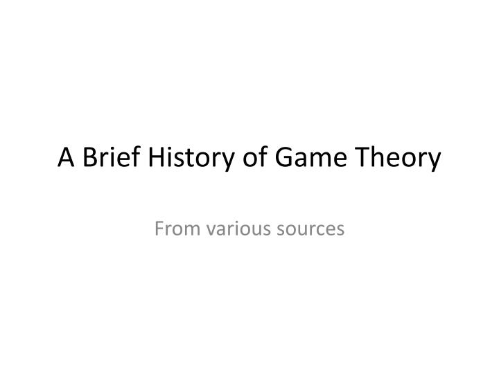 a brief history of game theory n.