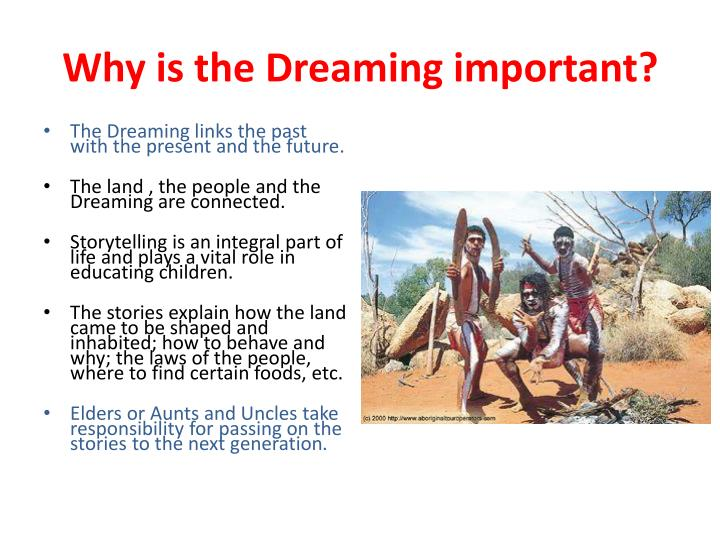 Why is the Dreaming important?