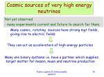cosmic sources of very high energy neutrinos