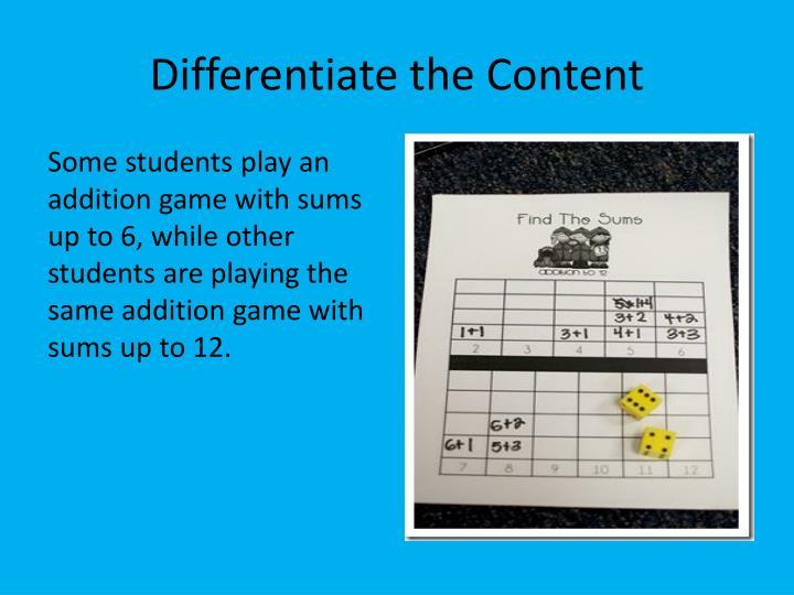Differentiate the Content