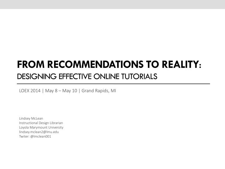 from recommendations to reality designing effective online tutorials n.