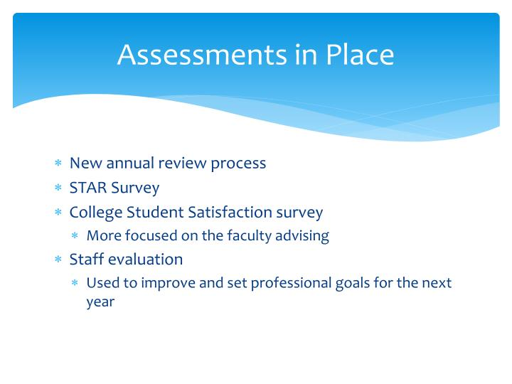 Assessments in Place