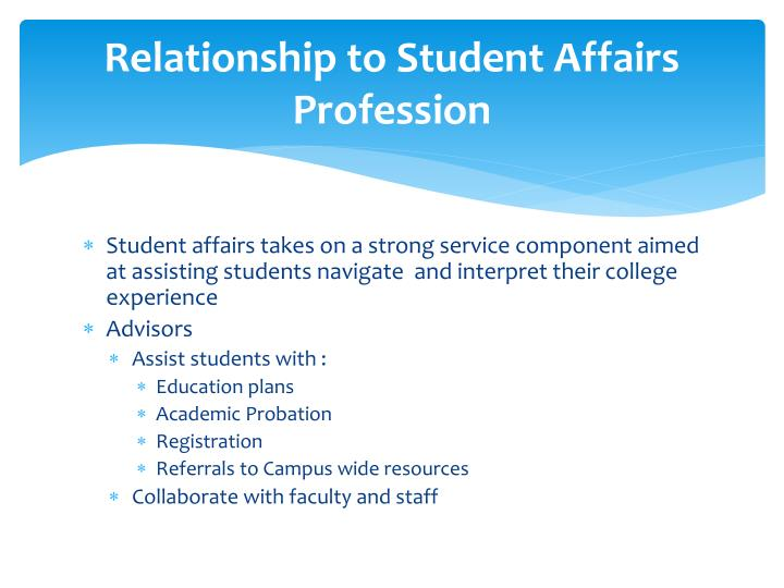 Relationship to student affairs profession