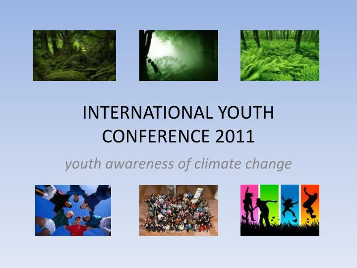 international youth conference 2011 n.