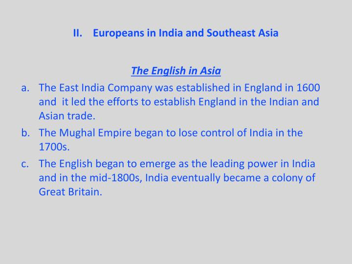 Europeans in India and Southeast Asia