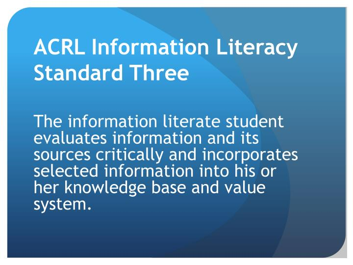 ACRL Information Literacy Standard Three