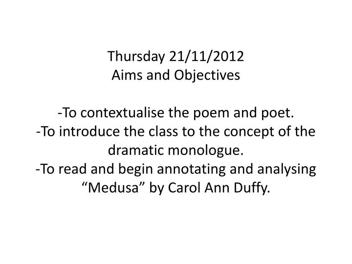 poem analysis medusa by carol ann duffy Medusa by carol ann duffy analysis by simone colson on 28 may 2012 tweet comments (0)  poem made by moi in the style of carol ann duffy for my iop hl literature.