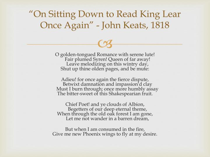 On sitting down to read king lear once again john keats 1818