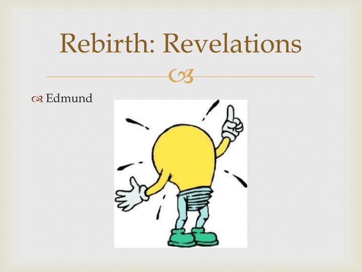 Rebirth: Revelations