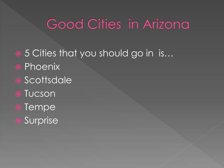 Good Cities  in Arizona