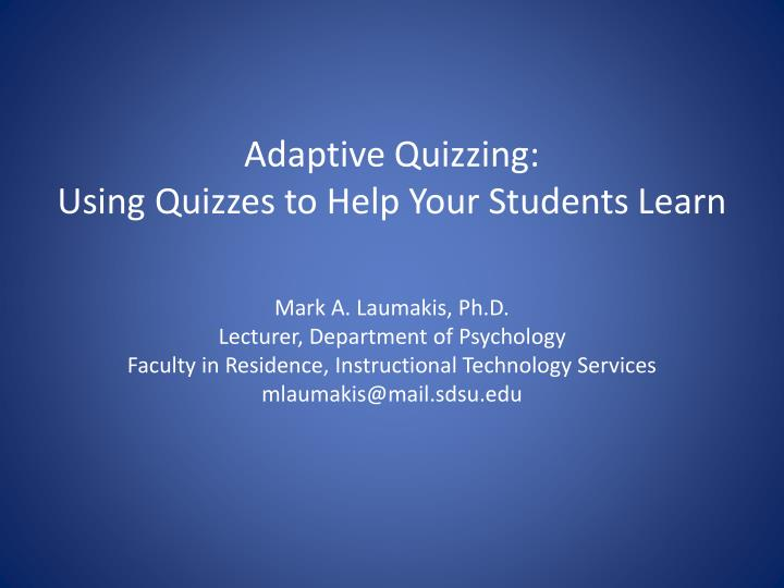 adaptive quizzing using quizzes to help your students learn n.