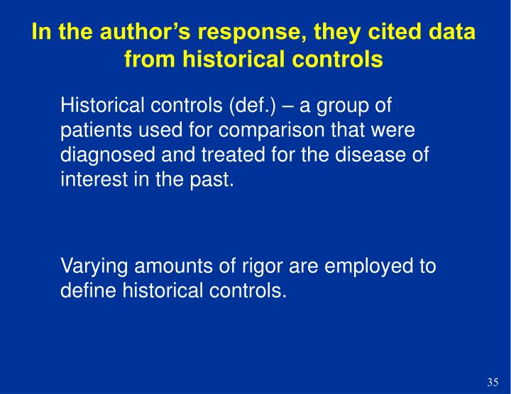 In the author's response, they cited data from historical controls