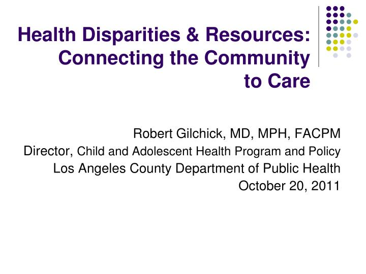 health disparities resources connecting the community to care n.