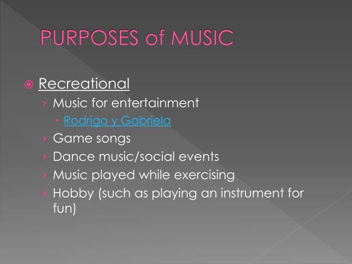 Purposes of music1