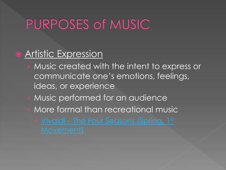 PURPOSES of MUSIC