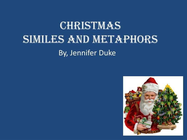 christmas similes and metaphors n.