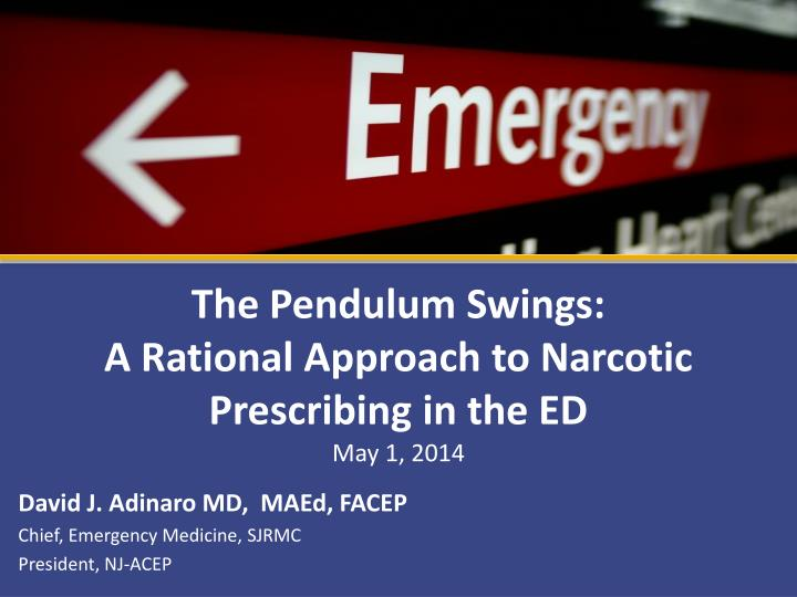the pendulum swings a rational approach to narcotic prescribing in the ed n.