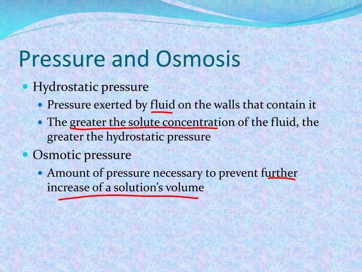 Pressure and Osmosis