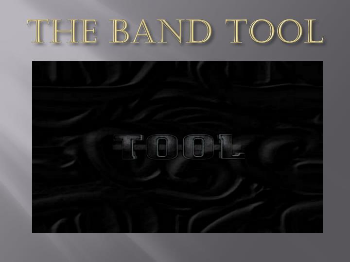 the band tool