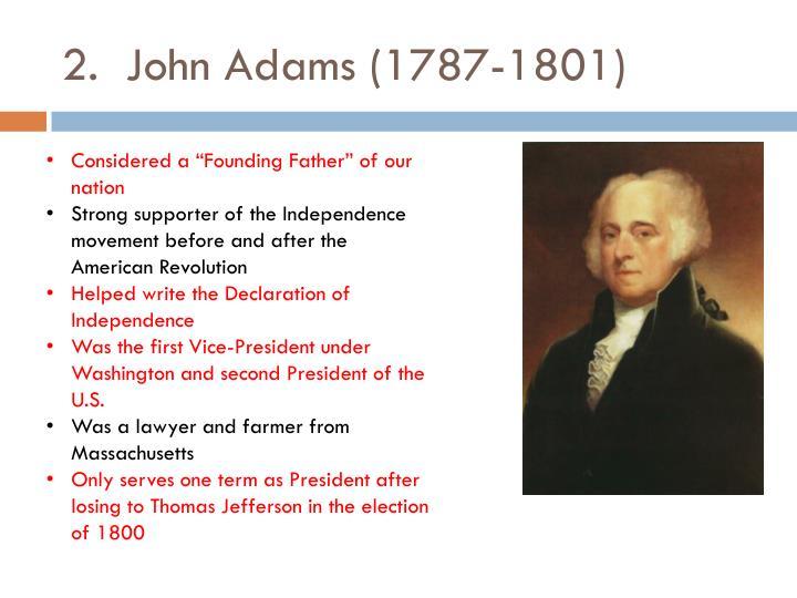 2.  John Adams (1787-1801)