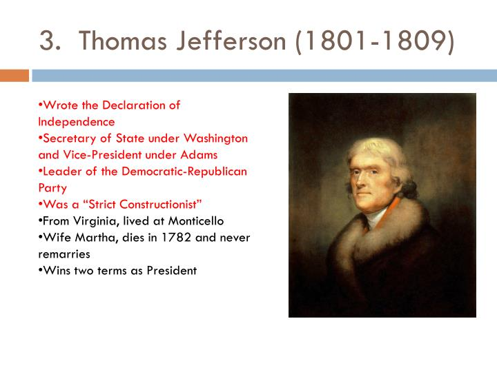 3.  Thomas Jefferson (1801-1809)