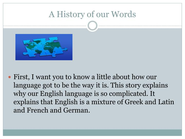 A history of our words