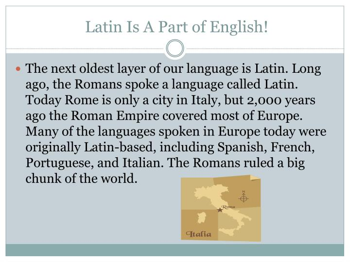 Latin Is A Part of English!