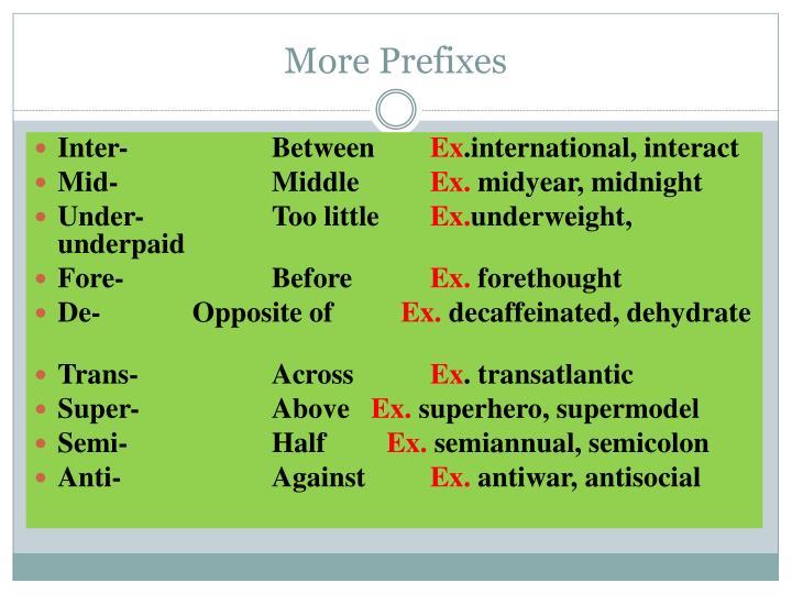 More Prefixes