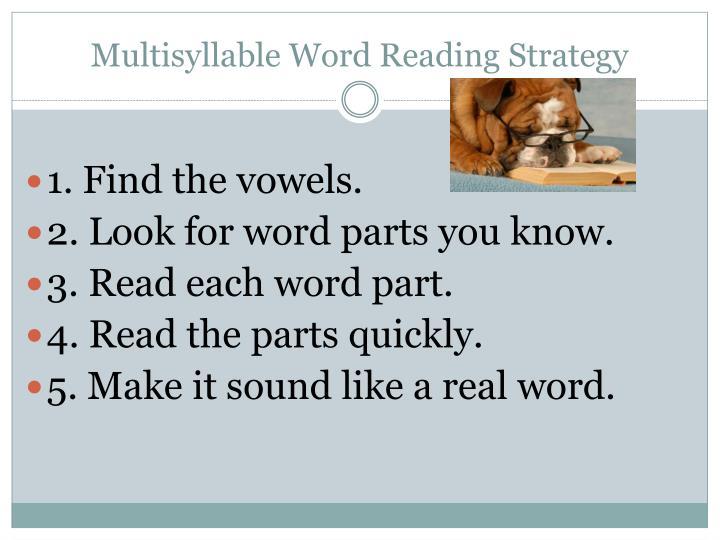 Multisyllable Word Reading