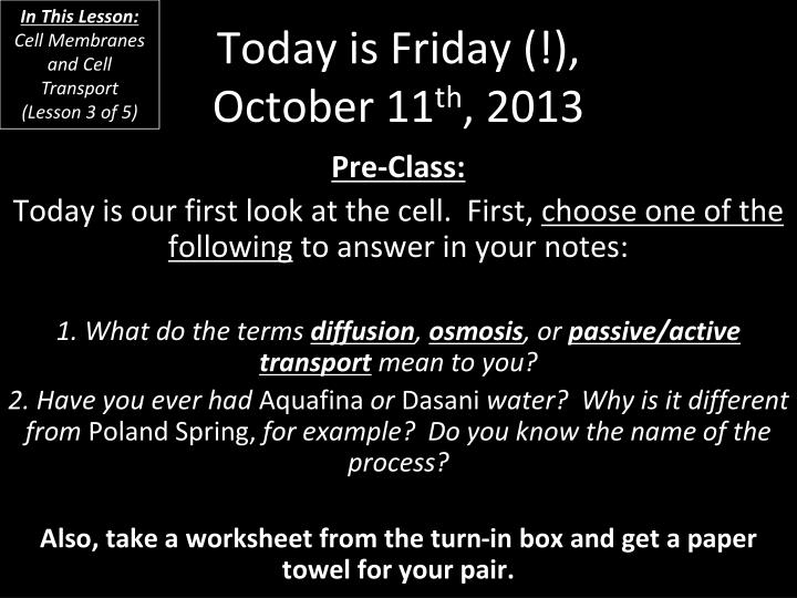 today is friday october 11 th 2013 n.