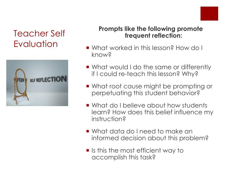 Prompts like the following promote frequent reflection: