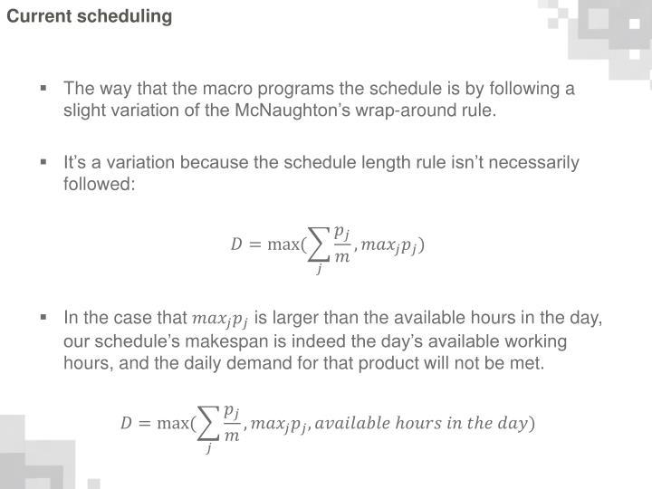 Current scheduling