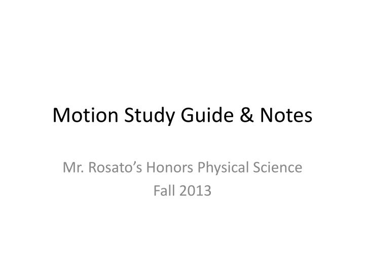 motion study guide notes n.