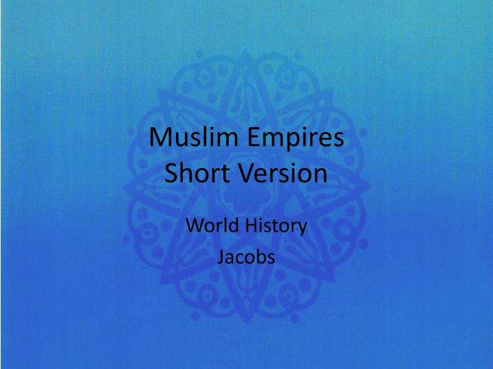 muslim empires short version n.
