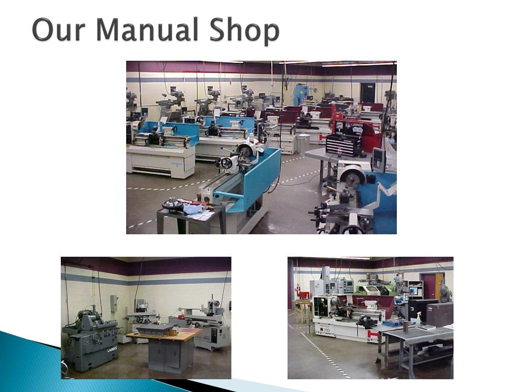 PPT - Welcome to the Machine Tool Technician Program PowerPoint