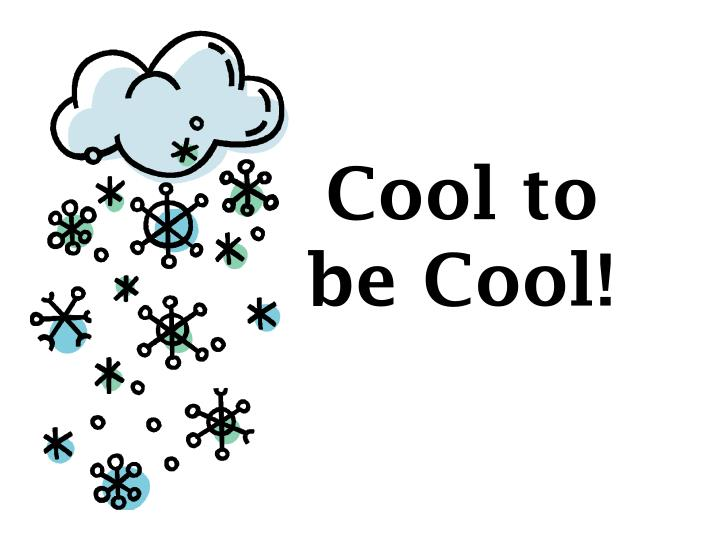 cool to be cool n.