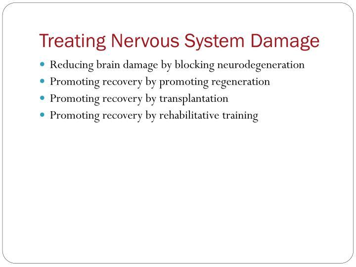 Treating Nervous System Damage