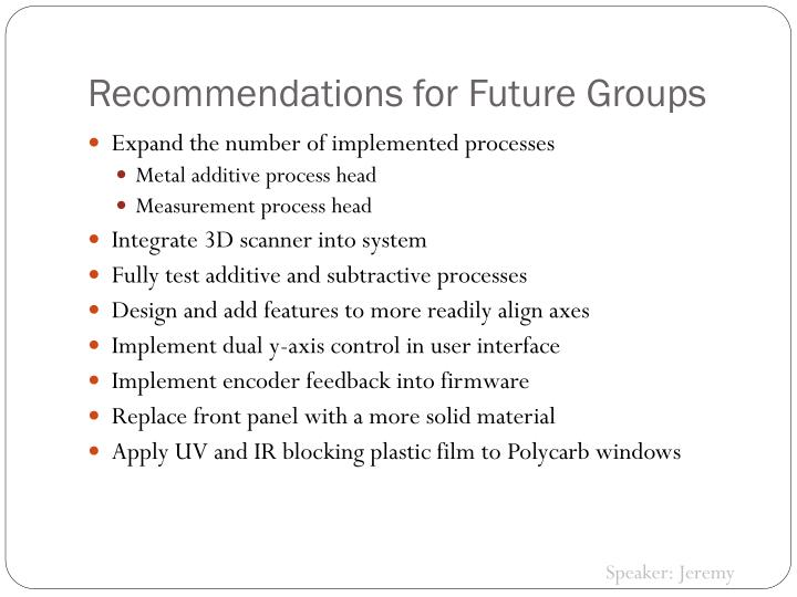 Recommendations for Future Groups
