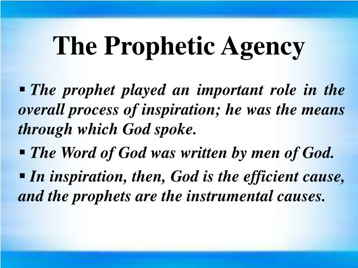 The Prophetic Agency