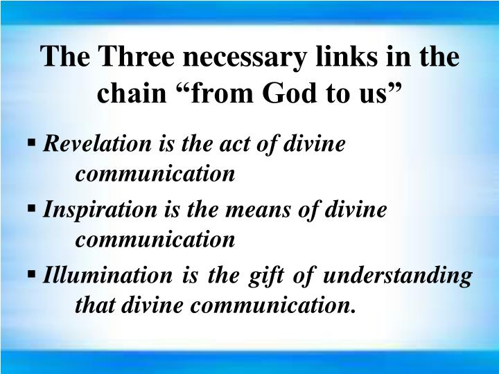 "The Three necessary links in the chain ""from God to us"""