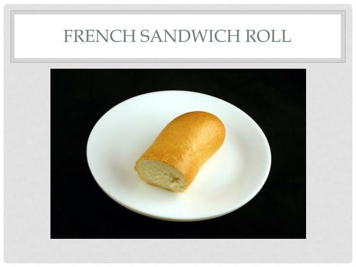 French Sandwich Roll